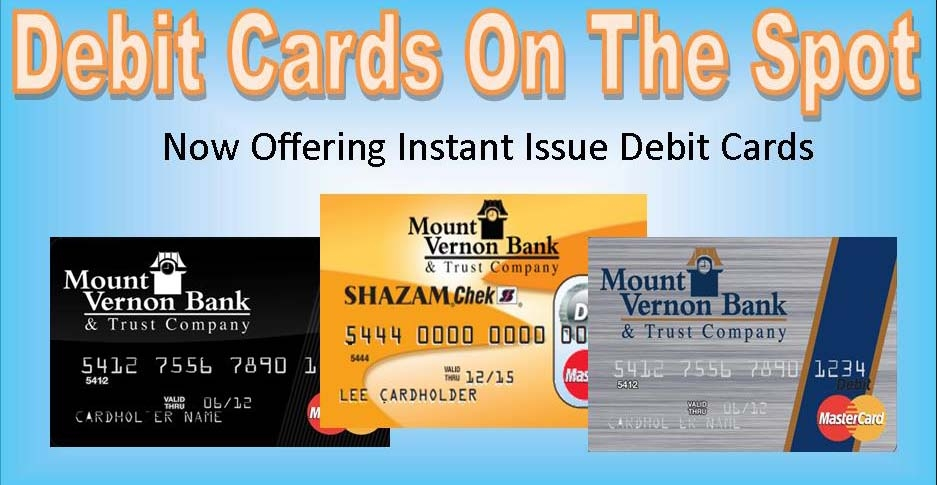 Instant Issue Debit Cards